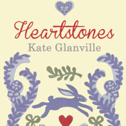 Heartstones novel by Kate Glanville